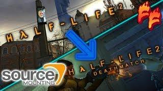 Source Mounting: Half-Life 2 Mounted onto Half-Life 2 Deathmatch