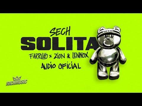 Sech, Farruko, Zion y Lennox - Solita (Audio Oficial)