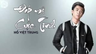 Đắp Mộ Cuộc Tình - Hồ Việt Trung [Audio Offical]