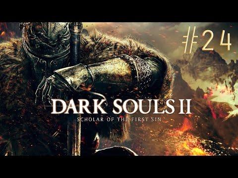 [ч.24] Dark Souls 2: SotFS - Священный город Шульва