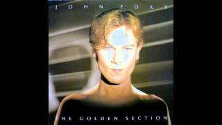 Watch John Foxx Sitting At The Edge Of The World video