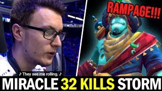 MIRACLE 32 Kills Storm — They See Me Rolling & Rampage Dota2