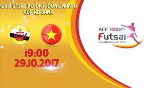 full  viet nam vs brunei  vong bang giai futsal vo dich dong nam a cup hdbank 2017
