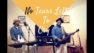 """Ariana Grande- """"No Tears Left To Cry"""" (Cover)"""