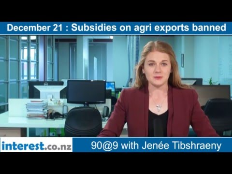 90 seconds @ 9am : Subsidies on agri exports banned