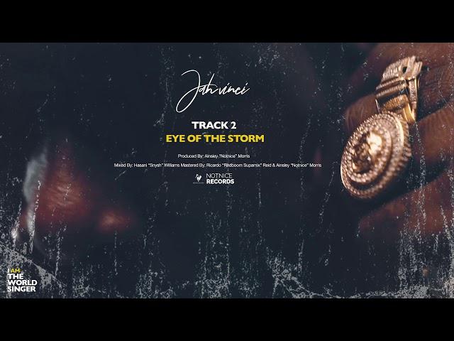 Jah Vinci - Eye Of The Storm (Official Audio)