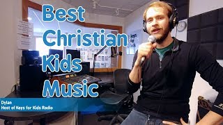 Welcome to the Best Christian Kids Music