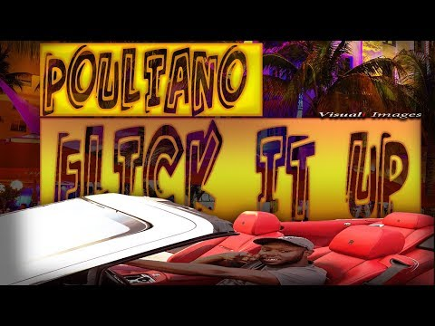 Pouliano - Flick It Up (Music Video)