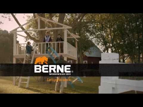 Berne Workwear: Let's Get to Work