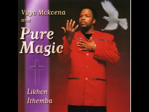 Vuyo Mokoena and Pure Magic: ke alpha le Omega