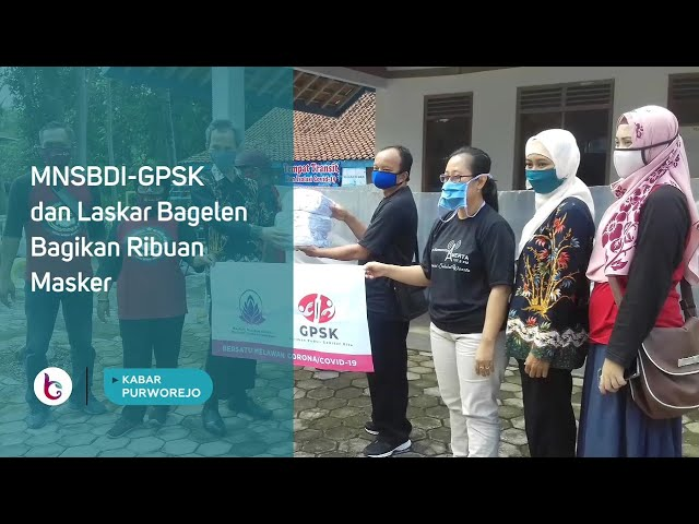 MNSBDI GPSK dan Laskar Bagelen Bagikan Ribuan Masker