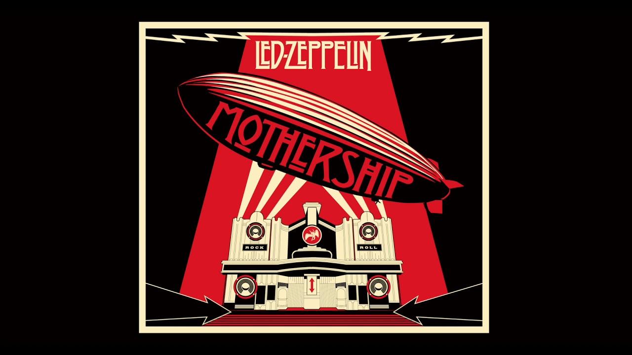 Download Led Zeppelin - Mothership (Full Album) (2007 Remaster) | Led Zeppelin - Greatest Hits