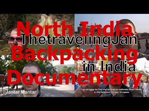 Backpacking in North India (Authentic Travel Documentary)