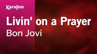 Livin' on a Prayer - Bon Jovi   Karaoke Version   KaraFun