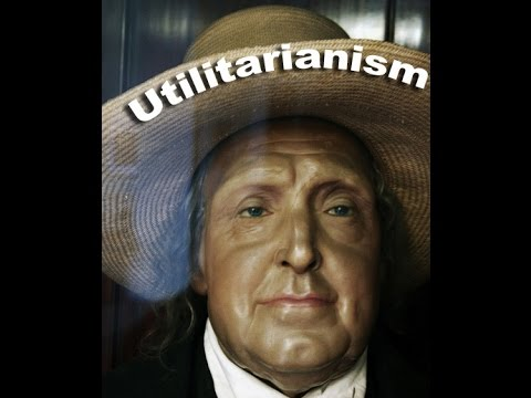 Jeremy Bentham and Utilitarianism