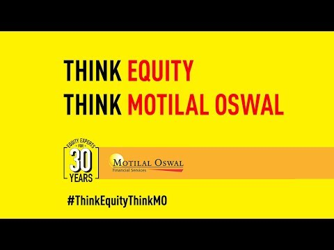 Think Equity. Think Motilal Oswal. Version 2.0