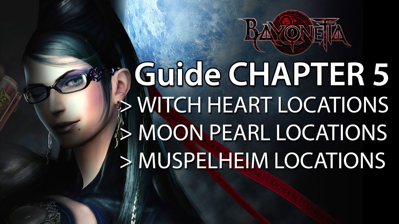 Bayonetta 2 Guide Chapter 5 - Witch Heart | Moon Pearl | Muspelheim  Locations