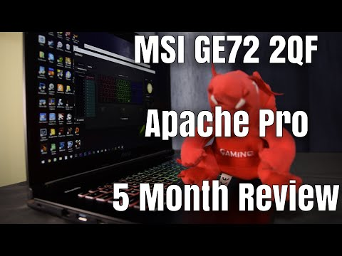 MSI GE72 2QF Apache Pro Long Term Review - 5 Months In