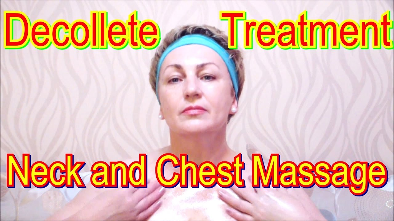 Decollete treatment such as neck and chest massage yourself video decollete treatment such as neck and chest massage yourself video facial skincare at home solutioingenieria Images