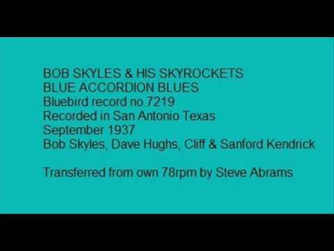 BLUE ACCORION BOB SKYLES SKYROCKETS