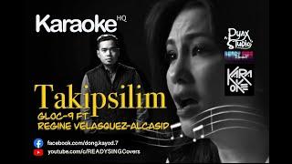 Takipsilim (KARAOKE) - Gloc 9 ft Regine Velasquez Alcasid