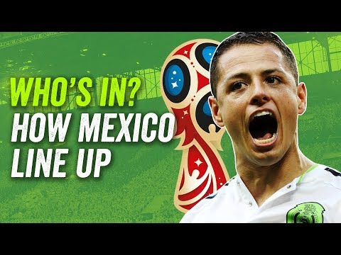 Chicharito? Vela? Who starts for Mexico at the 2018 World Cup in Russia?