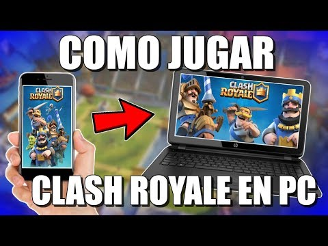 !COMO DESCARGAR E INSTALAR  CLASH ROYALE PARA PC FACIL Y SEGURO 2018!