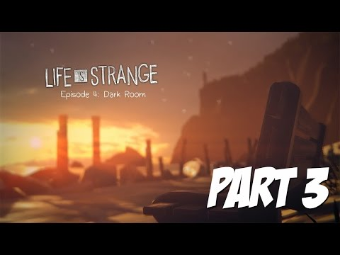 Life is Strange Episode 4: Dark Room - Part 3