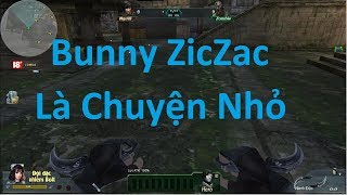 Truy Kích || Hướng Dẫn Bunny Cơ Bản Cho Ai Chưa Biết Bunny | VXT Official