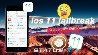 ios 11 jailbreak will never release !! why apple ??  😔😔