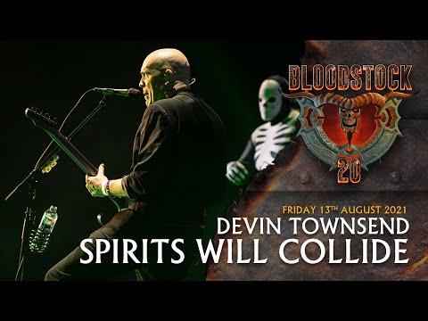 DEVIN TOWNSEND - Spirits Will Collide - Bloodstock 2021