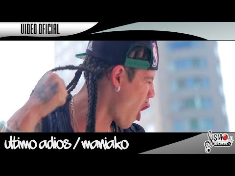 ULTIMO ADIOS  //  MANIAKO FEAT. NEZ LEMUS  //  VIDEO OFICIAL