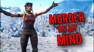 Fortnite Montage - ''MURDER ON MY MIND'' (YNW Melly)