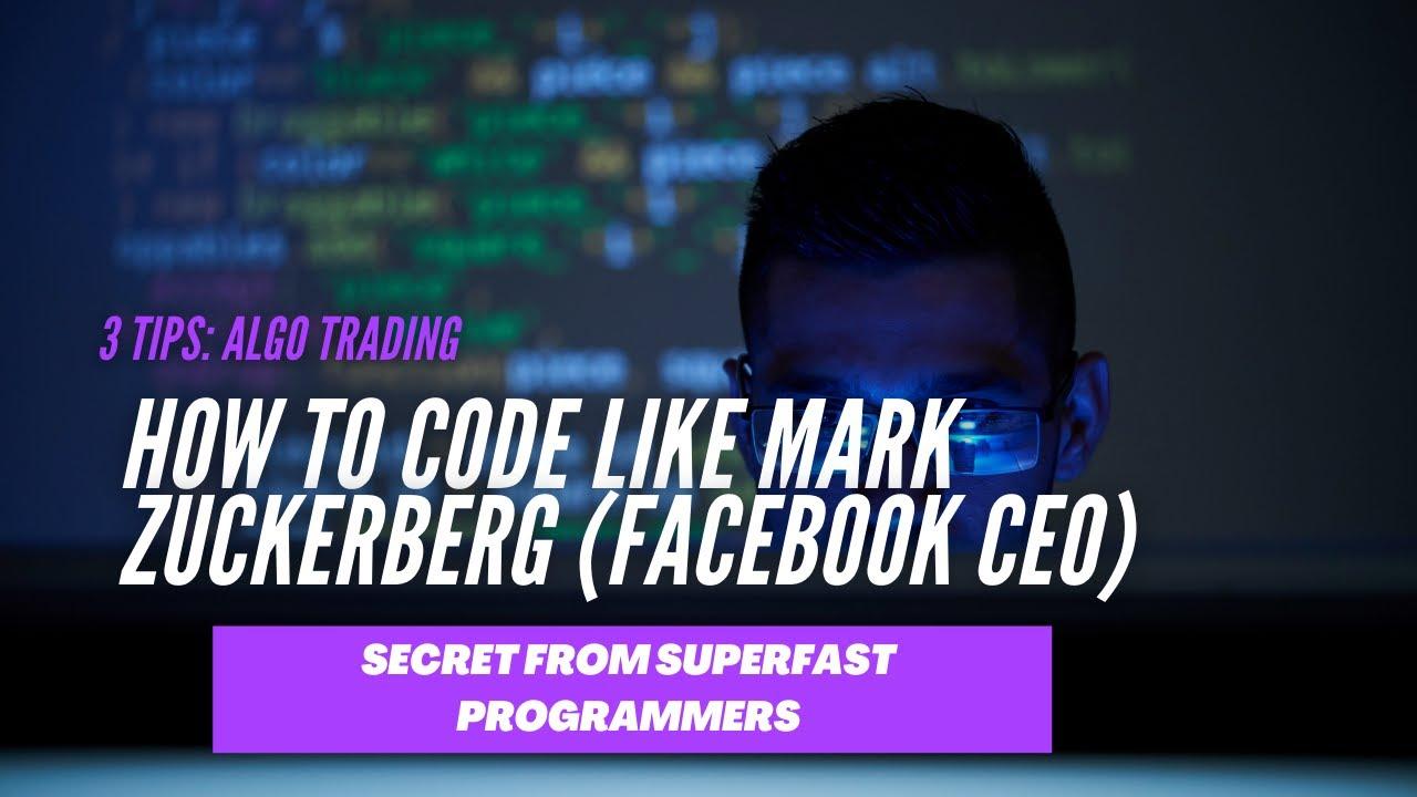 How to code like Mark Zuckerberg - Secret from superfast programmers.