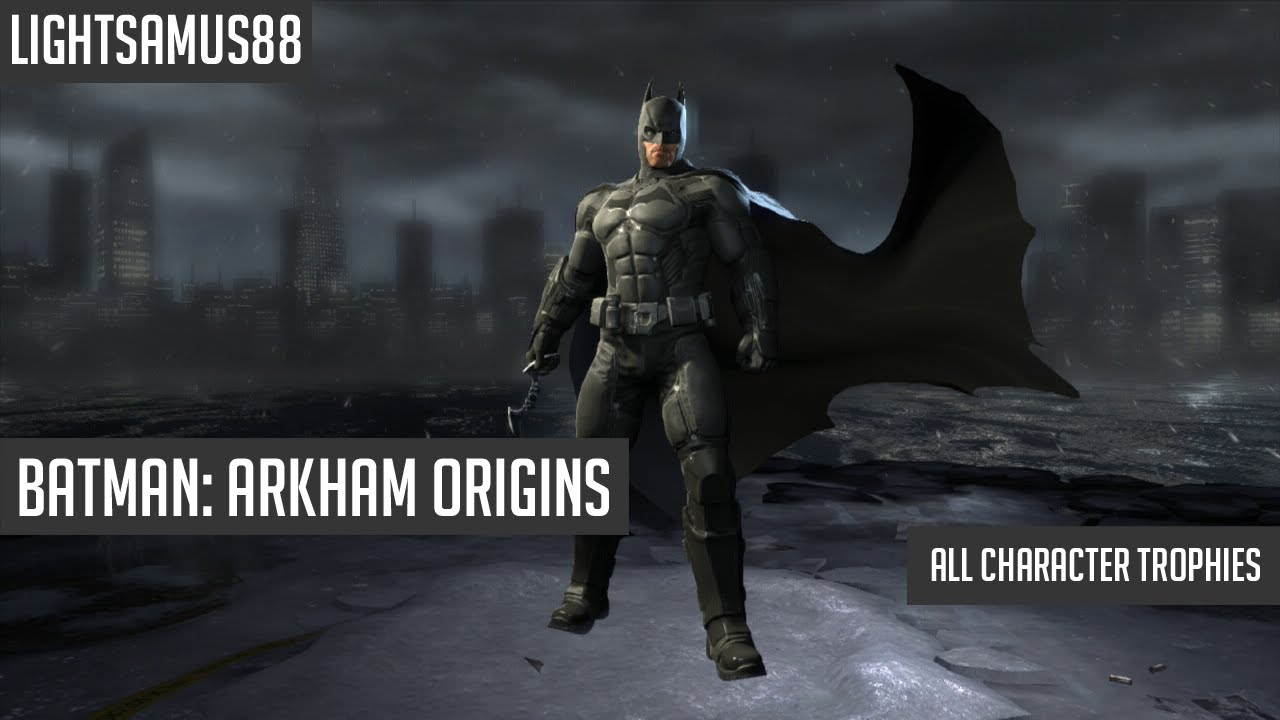 Batman Arkham Origins - All Character Trophies (REUPLOAD ...