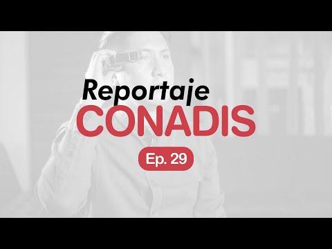Reportaje Conadis | Ep. 29