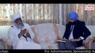 Exclusive Interview with Bhai Panthpreet Singh Khalsa on socio-religious issues & Sikh leadership