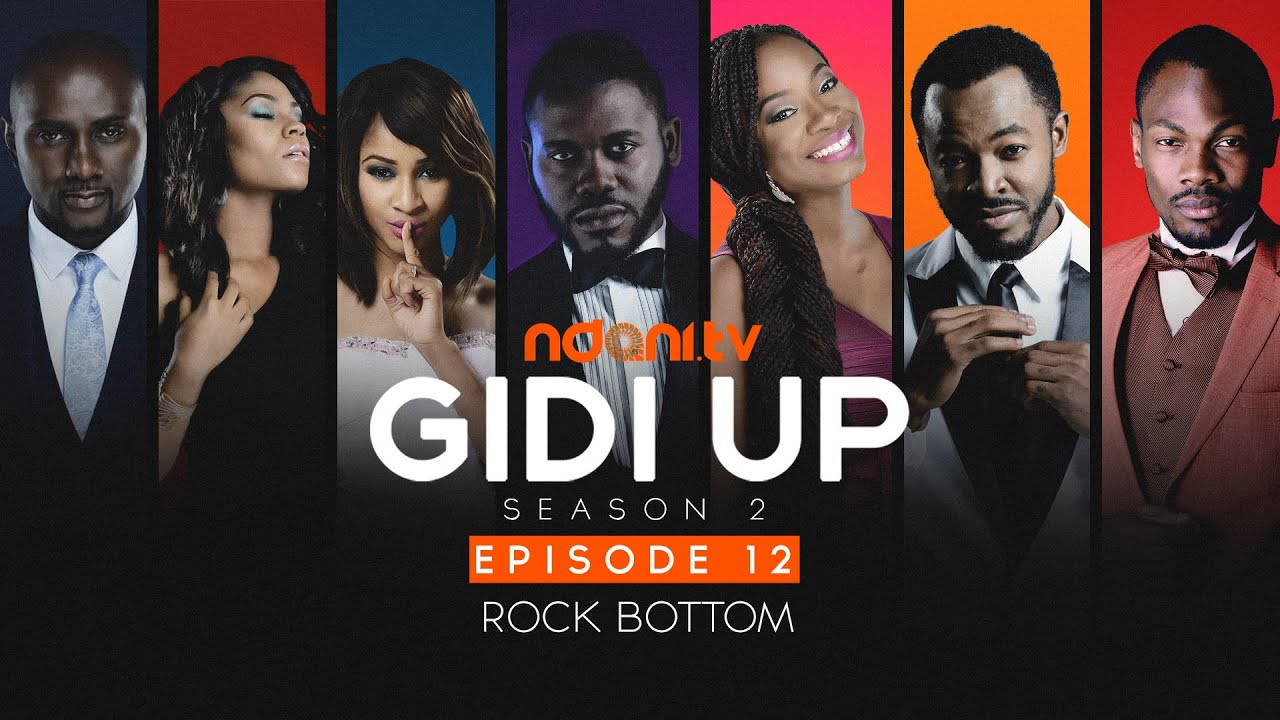 Gidi Up Season 2: Episode 12 - Rock Bottom