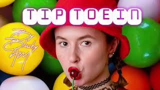 TIP TOEIN - Blushy AM...