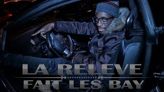 LA RELEVE - FAIT LES BAY I CLIP I