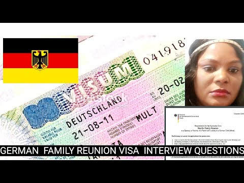 FAMILY REUNION VISA INTERVIEW QUESTIONS FOR GERMANY DETAILED  AND TIPS