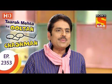 Taarak Mehta Ka Ooltah Chashmah – Ep 2353 – Webisode – 6th December, 2017