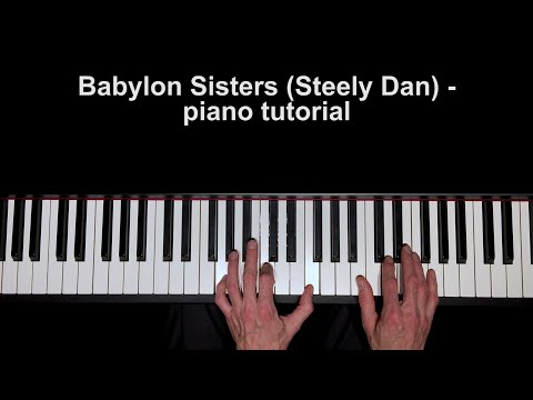 piano tutorial: Babylon Sisters (Steely Dan)