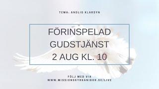 20200802 Gudstjänst i Missionskyrkan i Bor