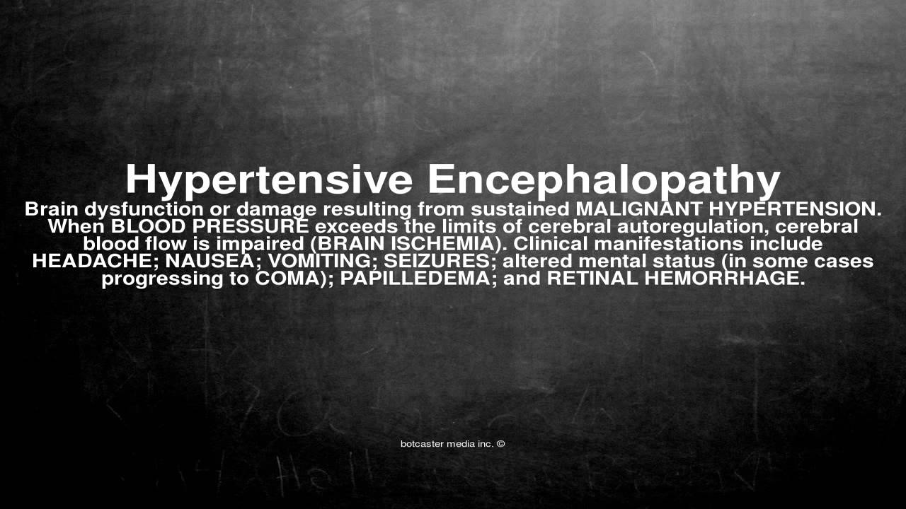 Medical Vocabulary What Does Hypertensive Encephalopathy Mean