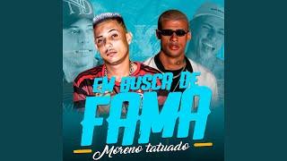 Gambar cover Em Busca da Fama Moreno Tatuado (Remix)