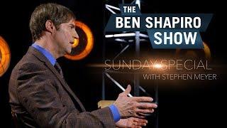 Stephen C. Meyer | The Ben Shapiro Show Sunday Special Ep. 43