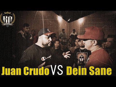 KO Written: JUAN CRUDO VS DEIN SANE