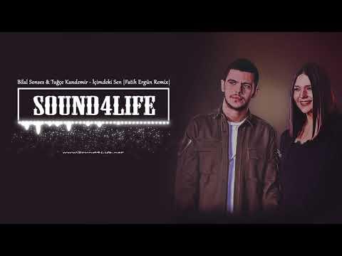 Bilal Sonses & Tuğçe Kandemir - İçimdeki Sen (Fatih Ergün Remix)