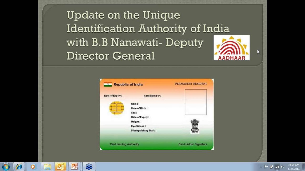 Update on the Unique Identification Authority of India (2011-06-24)